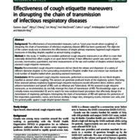 Effectiveness of cough etiquette maneuvers in disrupting the chain of transmission of infectious respiratory diseases.