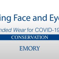 Reusing Face and Eye PPE - Extended Wear for COVID-19 Care