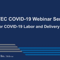 NETEC COVID-19 Webinar Series (4/16/20): Care of Labor and Delivery Patients