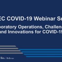 NETEC COVID-19 Webinar Series (4/24/20)/Online Course: Laboratory Operations, Challenges, and Innovations for COVID-19