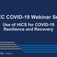 Emergency Management Webinar Series (6/3/20): Use of HICS for COVID-19 Resilience and Recovery