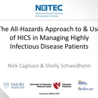All Hazards Approach Use of HICS in Managing Highly Infectious Disease Patients