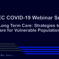 NETEC COVID-19 Webinar Series (5/8/20): Long Term Care: Strategies to Care for Vulnerable Populations