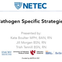 Pathogen Specific Strategies