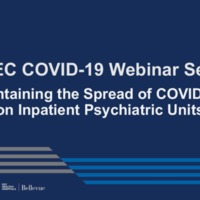 NETEC COVID-19 Webinar Series (10/21/20)/Online Course: Containing the Spread of COVID-19 on Inpatient Psychiatric Units
