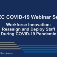 NETEC COVID-19 Webinar Series (6/12/20)/Online Course: Workforce Innovation: How to Reassign, Redeploy and Leverage Advanced Practice Providers and Staff during the COVID-19 Pandemic