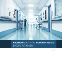 Frontline Hospital Planning Guide: Special Pathogens