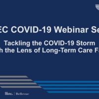 NETEC COVID-19 Webinar Series (7/15/20)/Online Course: Tackling the COVID-19 Storm through the Lens of Long-Term Care Facilities: Part 1