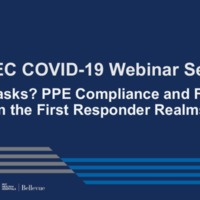 NETEC COVID-19 Webinar Series (10/02/20)/Online Course: Got Masks? PPE Compliance and Fatigue in First Responder Realms.
