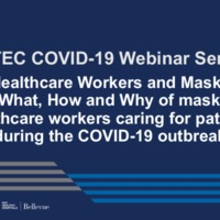 NETEC COVID-19 Webinar Series (4/17/20): Healthcare Workers and Masks