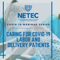 Caring for COVID-19 Labor and Delivery Patients