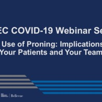 NETEC COVID-19 Webinar Series (5/1/20)/Online Course: The Use of Proning: Implications for your Patients and Your Team