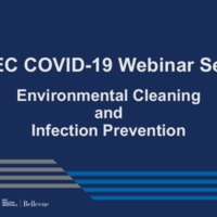 NETEC COVID-19 Webinar Series (6/5/20)/Online Course: Environmental Cleaning and Infection Prevention