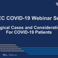 NETEC COVID-19 Webinar Series (7/17/20): Surgical Cases and Considerations: Part 1