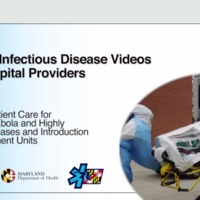Module 9: Transfer of Patient Care for Patients with Ebola and Highly Infectious Diseases and Introduction to Biocontainment Units