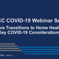 NETEC COVID-19 Webinar Series (11/06/20)/Online Course: Care Transitions to Home Health: Key COVID-19 Considerations