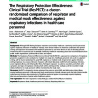 The Respiratory Protection Effectiveness Clinical Trial (ResPECT): a cluster-randomized comparison of respirator and medical mask effectiveness against respiratory infections in healthcare personnel