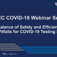 NETEC COVID-19 Webinar Series (7/01/20): Testing through the lens of ED during COVID-19: Pearls and Pitfalls