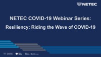 NETEC COVID-19 Resiliency Riding the Wave of COVID-19 Final_reduced.pdf