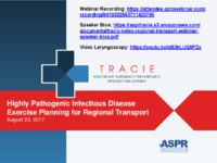 Highly Pathogenic Infectious Disease Exercise Planning for Regional Transport webinar, 8-23-2017
