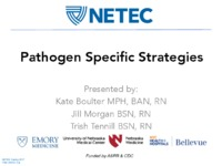 Pathogen Specific Strategies