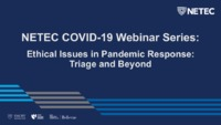 NETEC COVID-19 Ethical Issues in Pandemic Response, Triage and Beyond Final_reduced.pdf
