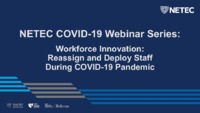 NETEC COVID-19 Workforce Innovation Reassign and Deloyment of Staff Final_reduced.pdf