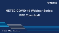 NETEC COVID-19 PPE Town Hall FINAL_reduced.pdf