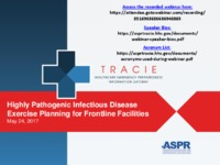 Highly pathogenic infectious disease exercises webinar, 5-24-2017
